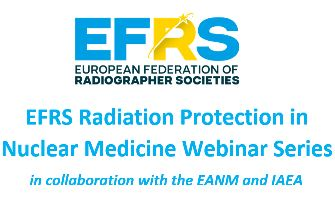 EFRS NM Webinar series in collaboration with the IAEA and EANM